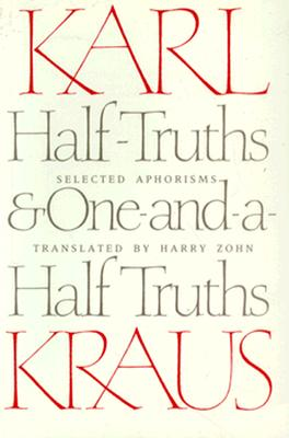 Half-Truths and One-And-A-Half Truths By Kraus, Karl/ Zohn, Harry (TRN)
